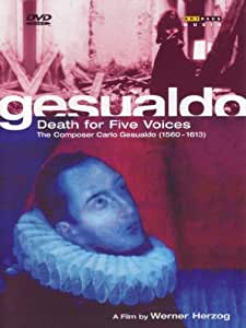 Gesualdo: Death for Five Voices - a film by Werner Herzog [Import]