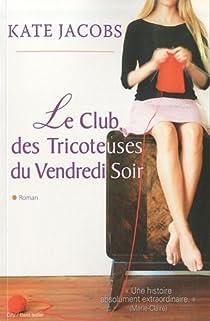 Le club des Tricoteuses du Vendredi Soir par Jacobs
