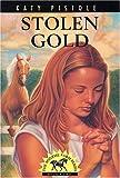 Stolen Gold, Katy Pistole, 0816318824