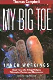 My Big Toe, Thomas W. Campbell, 0972509453