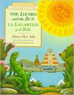La lagartija y el sol / The Lizard and the Sun: A Folktale in ...