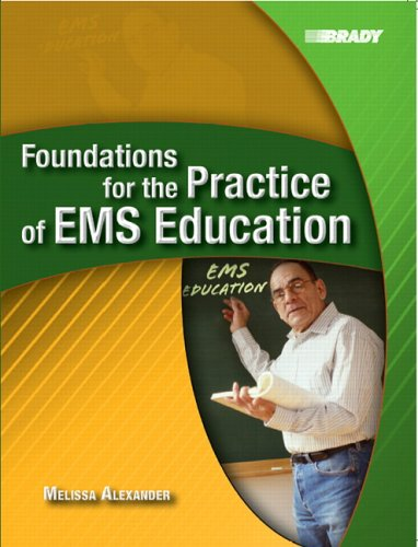 Foundations for the Practice of EMS Education by Pearson