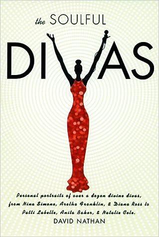 The Soulful Divas: Personal Portraits of over a dozen divine