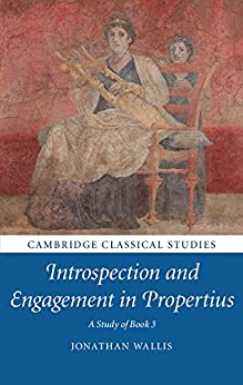 Amazon.com: Introspection and Engagement in Propertius: A ...