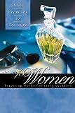 Bible Promises to Treasure for Women, Gary Wilde, 0805493298
