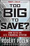 Too Big to Save?, Robert Pozen, 0470499052
