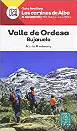 Valle de Ordesa, Bujaruelo. Caminos de Alba. Editorial Alpina.