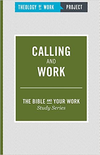 Book Calling and Work (The Bible and Your Work Study Series)