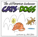 The Difference Between Cats and Dogs, Bob Zahn, 0930753240