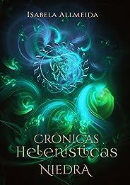Crônicas Helenísticas: Niedra- Livro 1 (Crônicas Helênisticas)
