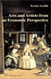 Arts and Artists in the Reflection of Economic Society, Greffe, Xavier, 2717843620