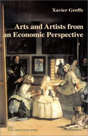 Arts and Artists from an Economic Perspective