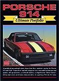Porsche 914-Ultimate Portfolio (Brooklands Road Test Books)