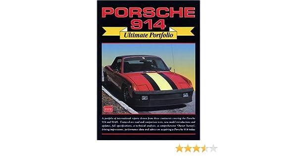 Porsche 914 ultimate portfolio rm clarke 9781855204324 amazon porsche 914 ultimate portfolio rm clarke 9781855204324 amazon books fandeluxe Gallery