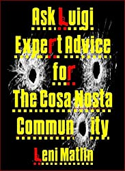 Ask Luigi: Expert Advice for The Cosa Nostra Community (English Edition)
