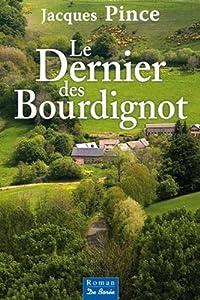 """Afficher """"Le dernier des Bourdignot"""""""