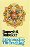 Experiencing the Teaching, Ramesh S. Balsekar, 0929448073