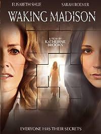 Amazon Com Waking Madison Elisabeth Shue Sarah Roemer