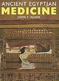 Ancient Egyptian Medicine, Nunn, John F., 0806128313