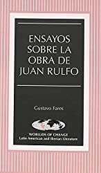 Ensayos sobre la obra de Juan Rulfo (Wor(l)ds of Change: Latin American and Iberian Literature) (Spanish Edition)