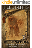 Hell in the Nations: The Further Adventures of Hayden Tilden (Hayden Tilden Westerns Book 2)