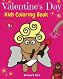img - for Valentine's Day Kids Coloring Book: Children Activity Book for Girls Age 3-8 with Coloring Pages of Cupids, Roses, Hearts, Chocolate Boxes, Cute ... Day! (Happy Day Children Coloring) (Volume 1) book / textbook / text book