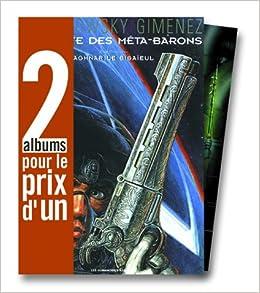 Amazon Fr 2 Albums Pour Le Prix D 1 La Caste Des Meta Barons Tome 3 Les Technoperes Tome 1 En Cadeau Janjetov Zoran Beltran Fred Jodorowsky Alexandro Livres