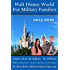 Walt Disney World For Military Families: Expert Advice By Military - For Military