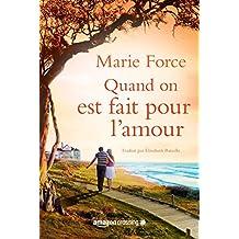 Quand on est fait pour l'amour (L'île de Gansett t. 1) (French Edition)