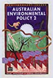 Australian Environmental Policy 2 : Studies in Decline and Devolution, University of New South Wales, 0868406732