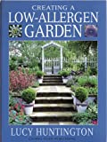 Creating a Low-Allergen Garden, Lucy Huntington, 1571456333