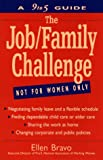 The Job/Family Challenge, Ellen Bravo, 0471047236