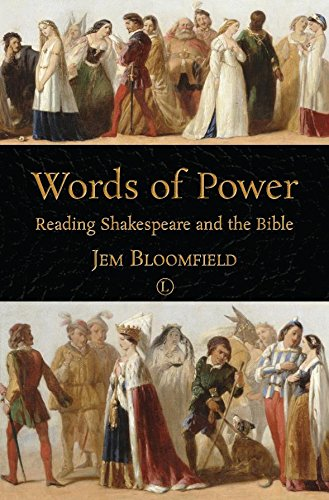 Words of Power: Reading Shakespeare and the Bible (English Edition)