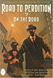 Road to Perdition: On the Road - Book #2