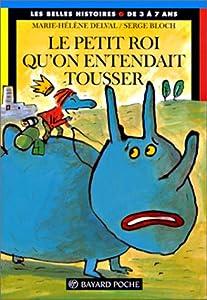 """Afficher """"PETIT ROI QU'ON ENTENDAIT TOUSSER LE"""""""