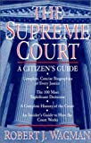 The Supreme Court, Robert J. Wagman, 0886876923