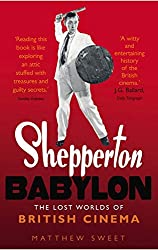 Shepperton Babylon: The Lost Worlds of British Cinema