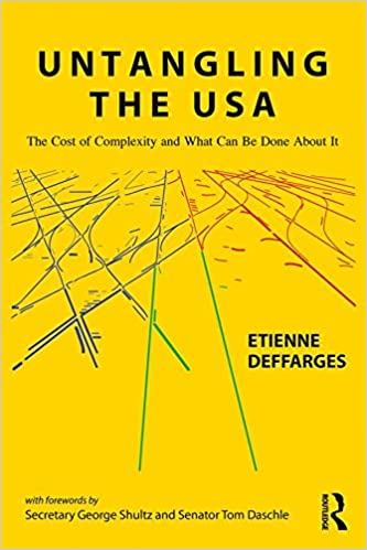 Amazon com: Untangling the USA: The Cost of Complexity and