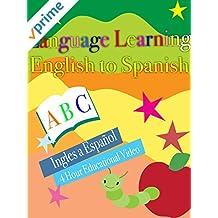 Language Learning English to Spanish Ingles a Español 4 Hour Educational Video