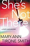 She's Not There, Mary-Ann Tirone Smith, 0805072233