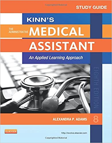 Book Study Guide for Kinn's The Administrative Medical Assistant: An Applied Learning Approach, 8e