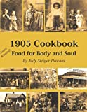 img - for 1905 Cookbook: Food for Body and Soul book / textbook / text book