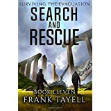 Surviving The Evacuation, Book 11: Search and Rescue (Volume 11)