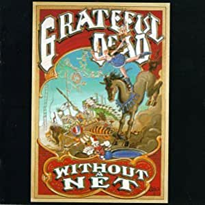 Grateful Dead Without A Net Amazon Com Music