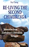Re-Living the Second Chimurenga, Chung, Fay King and Chung, Fay, 9171065512