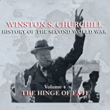 Winston S. Churchill: The History of the Second World War, Volume 4 - The Hinge of Fate
