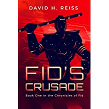 Fid's Crusade (The Chronicles of Fid Book 1)
