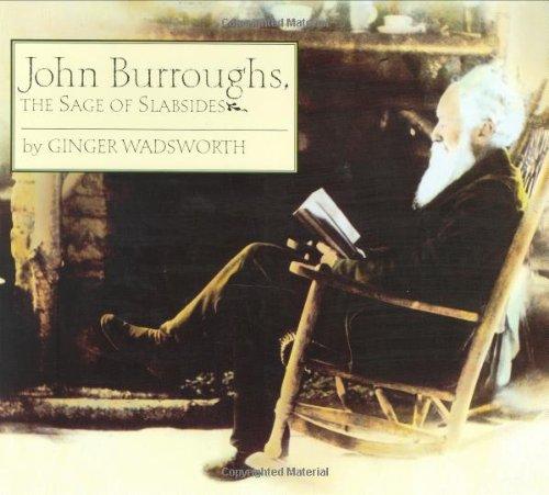 John Burroughs: The Sage of Slabsides
