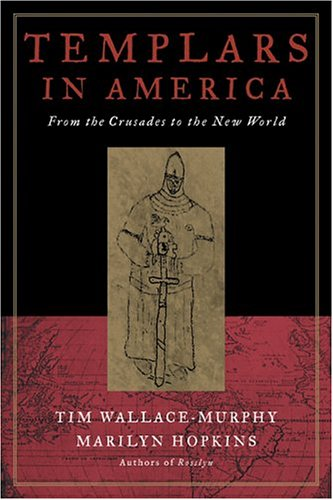 - Templars in America: From the Crusades to the New World