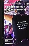 img - for Violencia sexual y conflictos armados book / textbook / text book
